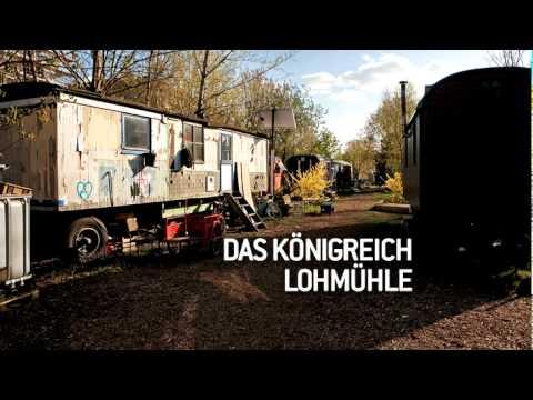 """taz-Reportage: """"Das Königreich Lohmühle"""""""